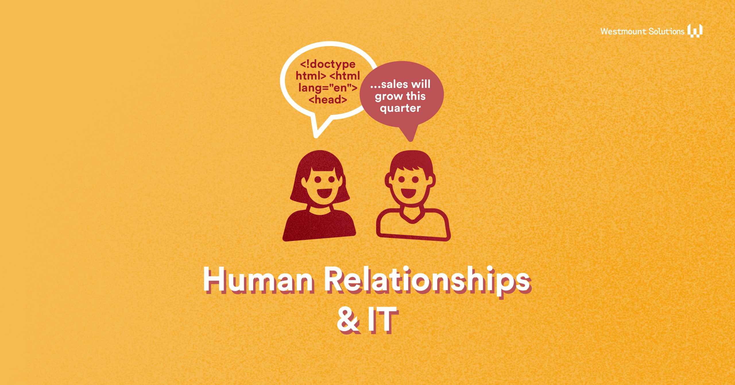 Human Relationships in IT