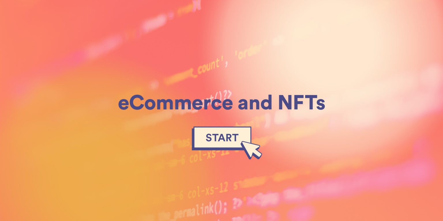eCommerce and NFTs